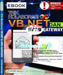 Trik Kolaborasi VB.NET Dan SMS Gateway