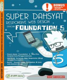 Super Dahsyat Responsive Web Design Dengan Foundation 5