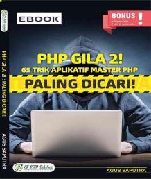 PHP Gila 2! 65 Trik Aplikatif Master PHP; Paling Dicari