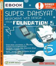 Super Dahsyat Responsive Web Design Dengan Foundation 5